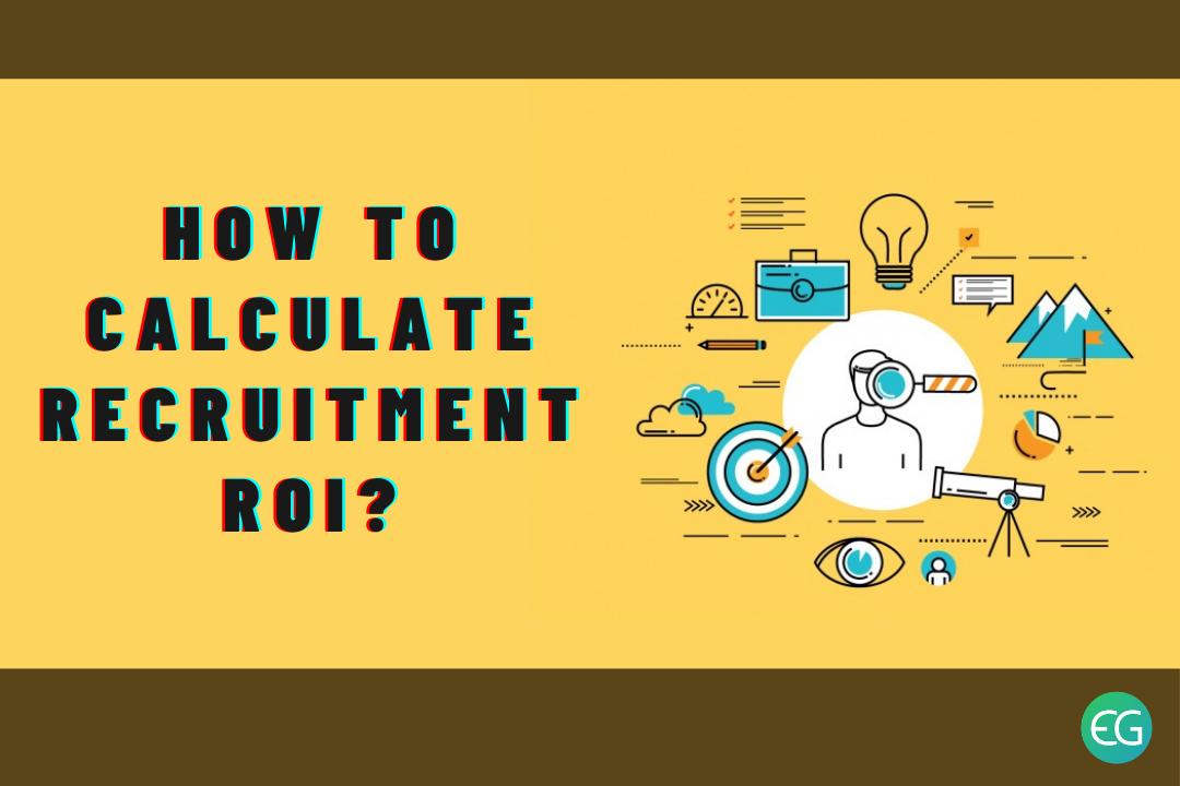 Recruitment ROI