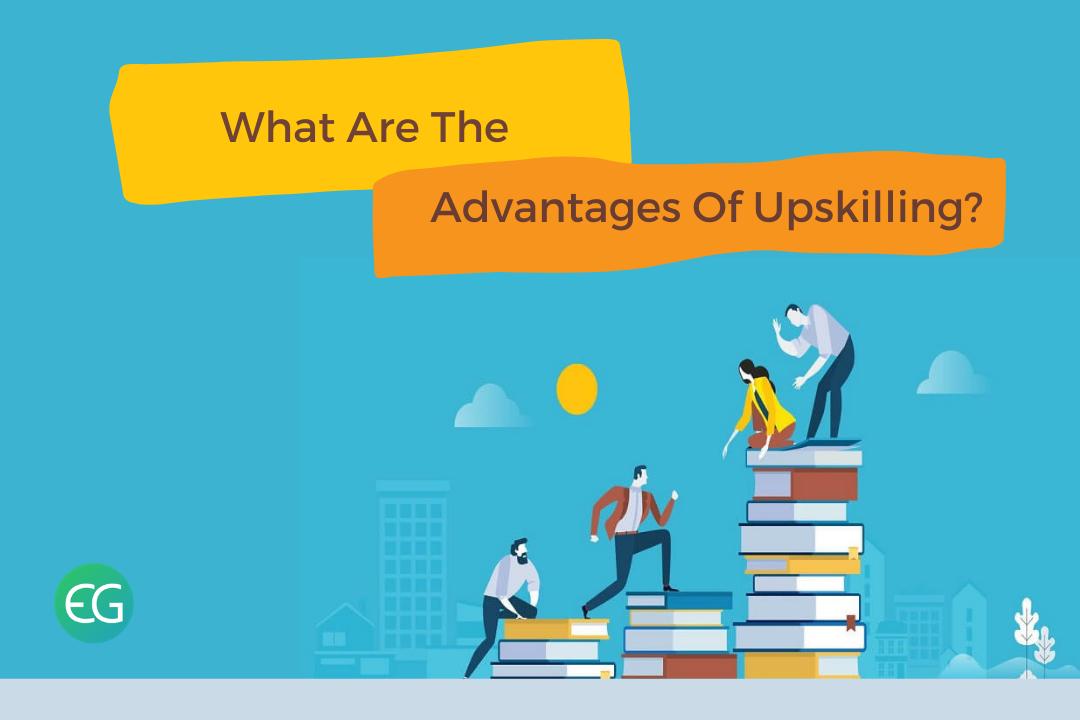 advantages of upskilling